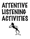Attentive listening activities