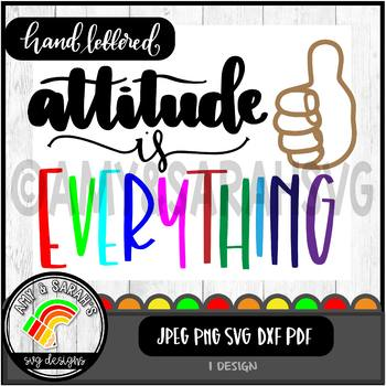 Attitude Is Everything SVG Design
