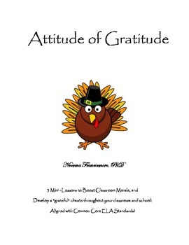 "Attitude of Gratitude ""Thanksgiving Themed Character Lesso"