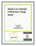 "Attitude to war as Revealed in Wilfred Owen's ""Strange Meeting"""
