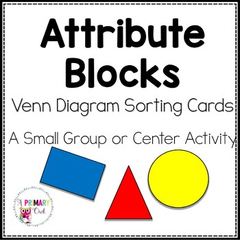 Attribute Blocks: Small Group and Center Game Activity