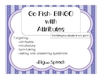Attribute Go Fish-BINGO for Speech Language Therapy
