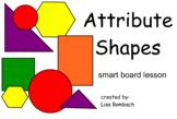 Attribute Shapes Math SmartBoard Lesson for Primary Grades