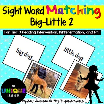 Sight Word Matching: Attributes- Big-Little 2