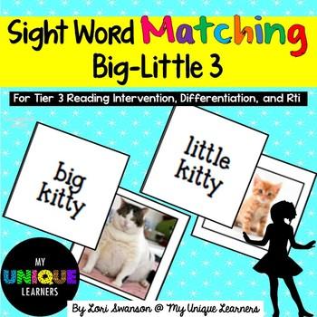 Sight Word Matching: Attributes- Big-Little 3