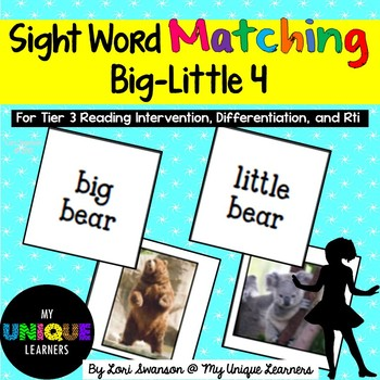 Sight Word Matching: Attributes- Big-Little 4