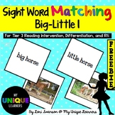Sight Word Matching: Attributes- Big-Little 1 FREEBIE