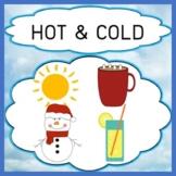 Opposites - Hot & Cold Concept Vocabulary Discrimination Tasks Color/B&W