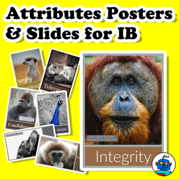 Attributes Posters and Slides for International Baccalaureate (IB) PYP, MYP, DP.
