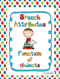 Speech Therapy-Attributes-Function of objects-Expressive and Receptive Language