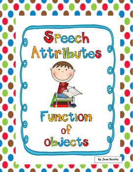 Speech Therapy-Attributes-Function of objects-Expressive a