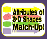Attributes of 3-D Shapes -  Match-Up Game
