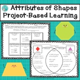 Attributes of Two-Dimensional Shapes Project-Based Learning