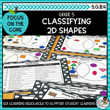 Classifying Two Dimensional Figures- Math Center Activity and Printables