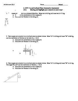 Atwood, Table top and Inclined Plane Summative Assessment