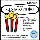 Core French Play: Au Cinema/Movies French Reading and Speaking Activities (skit)