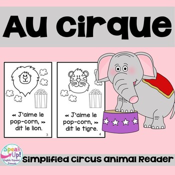 Au Cirque French Emergent Reader Book {Dual language, imme