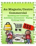 Au Magasin/Centre commercial /Ça coûte combien? FSL