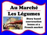 Au Marché - Les Légumes (French vegetables at the market)