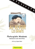 'Au Revoir les enfants' Photocopiable Workbook (Advanced L