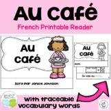 Au café French Cafe vocabulary Reader & Cut & Paste {en français}