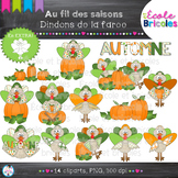Au fil des saisons-Dindons de la farce/Thanksgiving Turkey