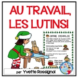 Les lutins à Noël! - French ELF application for your French Christmas theme