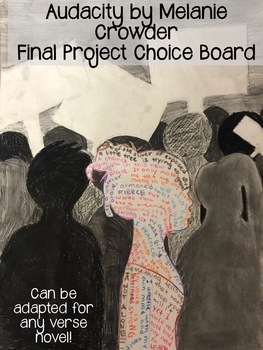 Audacity Final Project Choice Board (ADAPTABLE FOR ANY VERSE NOVEL!)