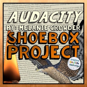 Audacity by Melanie Crowder -- Character Analysis Shoebox Project