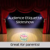 Audience Etiquette Slideshow