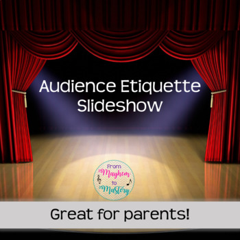 Audience Etiquette Slideshow