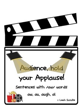 Audience, Hold Your Applause: sentences with /aw/ words