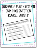 Audience Participation and Presentation Rubric Sheets