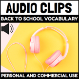 Audio Clips Back to School and School Supplies Vocabulary