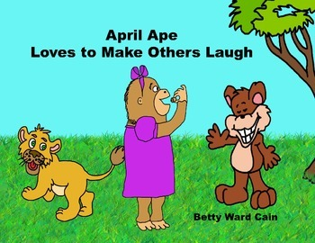 Audio Picture Book PowerPoint APRIL APE MAKES OTHERS LAUGH