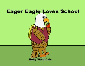 Audio Picture Book PowerPoint EAGER EAGLE LOVES SCHOOL (Fa