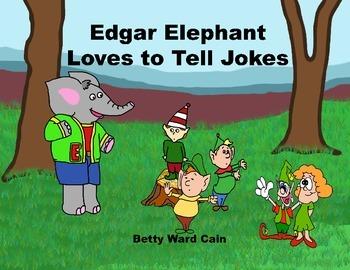 Audio Picture Book PowerPoint EDGAR ELEPHANT TELLS JOKES (Jokes gone bad)