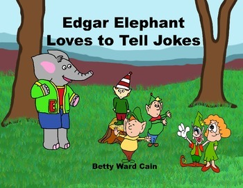 Audio Picture Book PowerPoint EDGAR ELEPHANT TELLS JOKES (