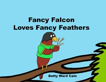 audio picture book powerpoint fancy falcon loves fancy feathers caring