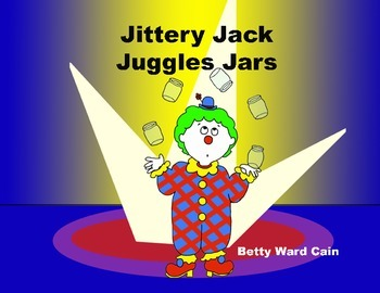 Audio Picture Book PowerPoint JITTERY JACK JUGGLES JARS (Accepting criticism)