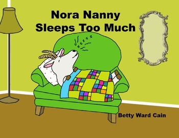 Audio Picture Book PowerPoint NORA NANNY SLEEPS TOO MUCH (