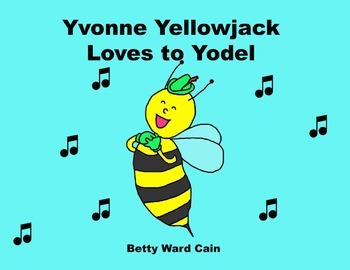Audio Picture Book PowerPoint YVONNE YELLOWJACKET LOVES TO