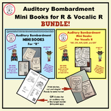 Auditory Bombardment Mini Book Bundle for R and Vocalic R