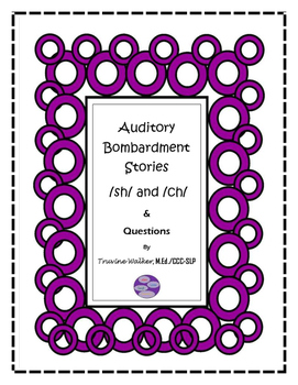 Auditory Bombardment Stories and Comprehension Questions