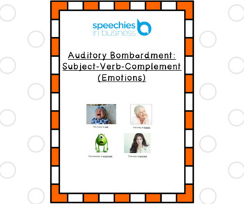 Auditory Bombardment: Subject-Verb-Complement (Emotions)