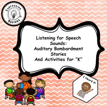 """Auditory Bombardment for """"K"""""""