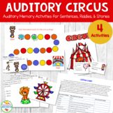 Auditory Memory Activities for Sentences, Riddles, and Stories: Auditory Circus