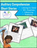 Auditory Comprehension Short Stories: Wh- Questions, Listening for Detail & More