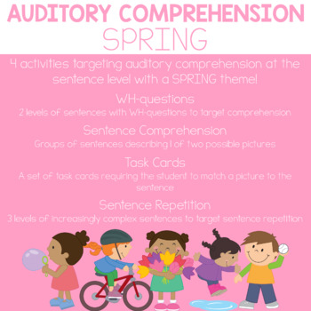 Auditory Comprehension: Spring Edition