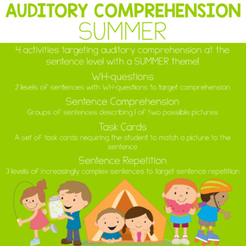 Auditory Comprehension: Summer Edition